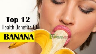 Benefits of banana in our healthy life ...
