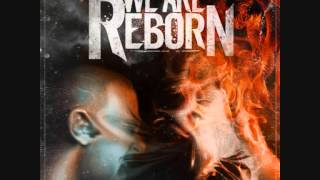 We Are Reborn - Last Impression