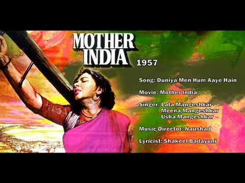 Duniya Mein Hum Aaye - Mother India (1957) - Lata Mangeshkar & Usha Mangeshkar