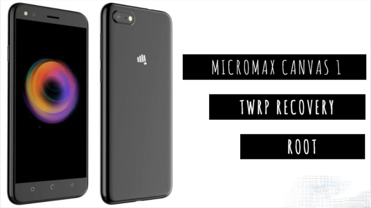 How to Install TWRP Recovery & Root Micromax Canvas 1