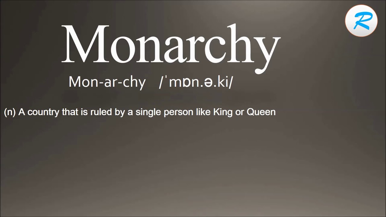 How to pronounce Monarchy