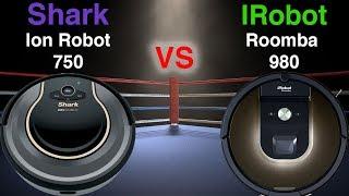 Shark Ion Robot 750 VS Irobot ROOMBA 980 - DETAILED Comparison