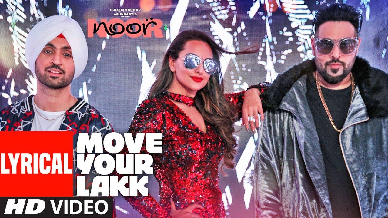Download Move Your Lakk  Lyrical Video Song | Noor | Sonakshi Sinha & Diljit Dosanjh, Badshah | T-Series