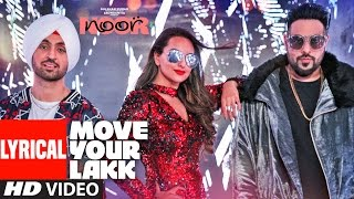 Move Your Lakk  Lyrical Video Song | Noor | Sonakshi Sinha & Diljit Dosanjh, Badshah | T-Series