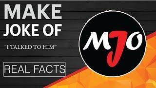 Make Joke of (MJO) Biography | Real Facts