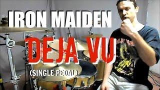 IRON MAIDEN - Deja Vu - Drum Cover