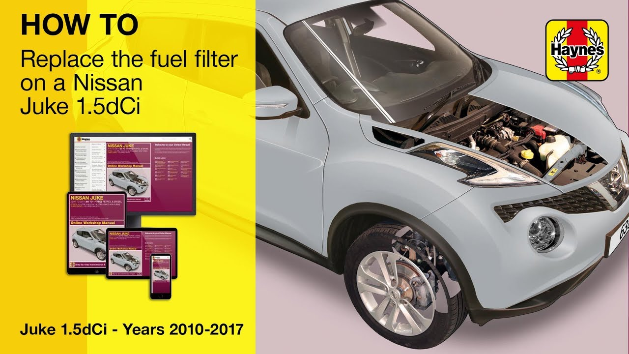 small resolution of how to replace the fuel filter on a nissan juke 2010 2017 modelshow to replace the