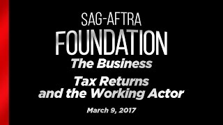 The Business: Tax Returns and the Working Actor