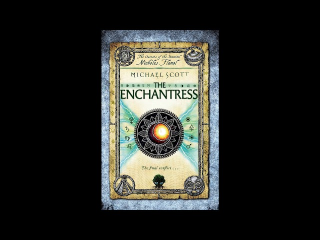 The Enchantress (Secrets of the Immortal Nicholas Flamel 3) Audiobook Part 1