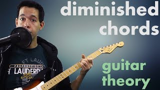 Deconstructing Diminished Chords - Music Theory for Guitar