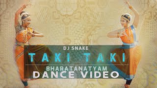 Taki Taki - Dj Snake | Bharatanatyam dance choreography | Latest Dance Video 2018 |