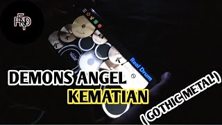 DEMONS ANGEL - KEMATIAN  INDONESIA GOTHIC METAL  REAL DRUM COVER