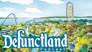 Defunctland Podcast Ep. 3: The Curious Case of Cedar Fair