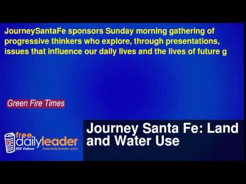 Journey Santa Fe: Land and Water Use