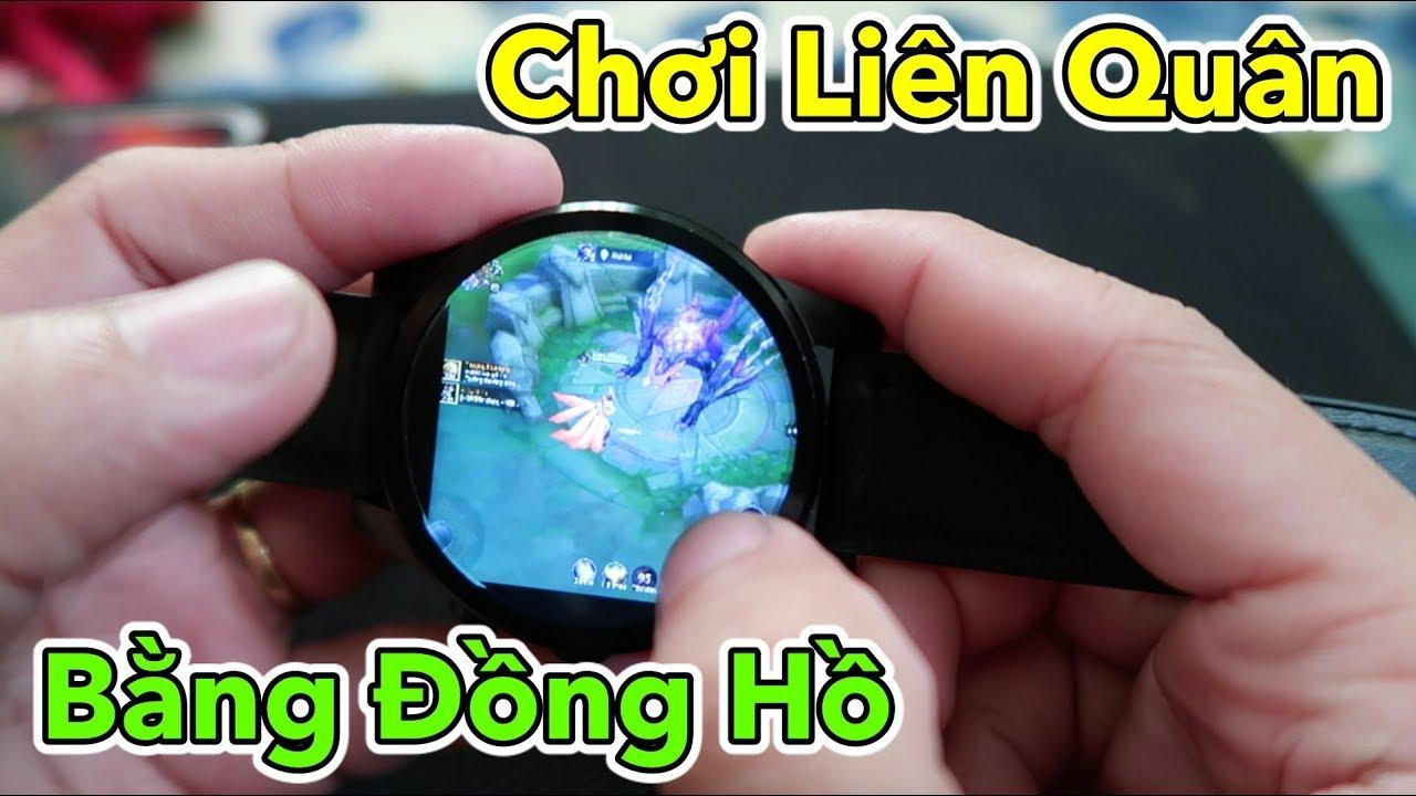 Chơi Game Liên Quân Bằng Đồng Hồ Thông Minh | Play Games on Android SmartWatch