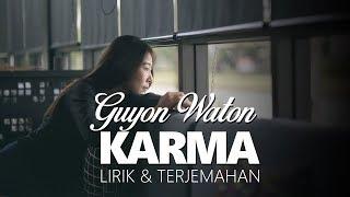 KARMA (Lirik & Terjemah) - Guyon Waton
