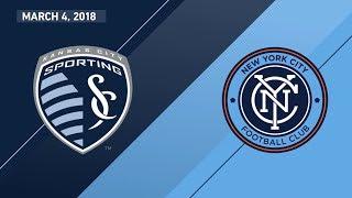 HIGHLIGHTS: Sporting Kansas City vs. New York City FC   March 4, 2018