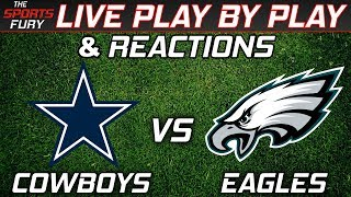 Cowboys vs Eagles | Live Play-By-Play & Reactions