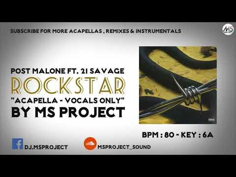 Post Malone ft. 21 Savage - Rockstar (Acapella - Vocals Only)