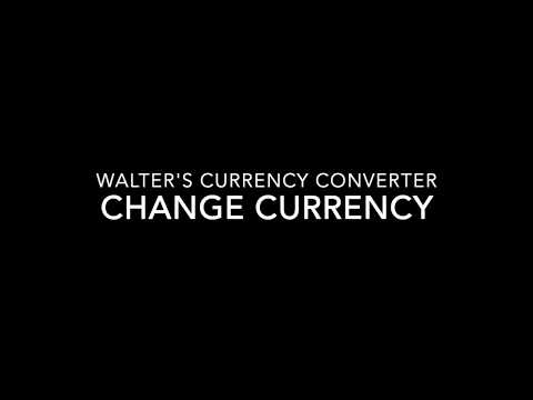 Walter's Currency Converter