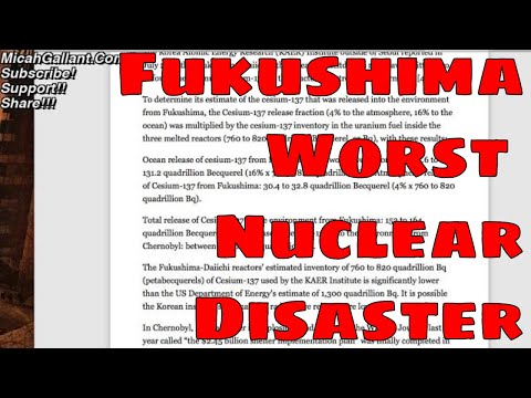 FUKUSHIMA Officially Declared WORST NUCLEAR DISASTER in History