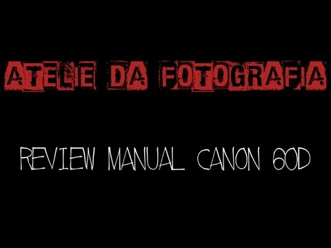 REVIEW MANUAL CANON 60D