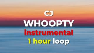 Whoopty instrumental 1 Hour loop by REAL CJ Blue cheese