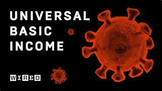 Coronavirus and the Case for Universal Basic Income | WIRED UK