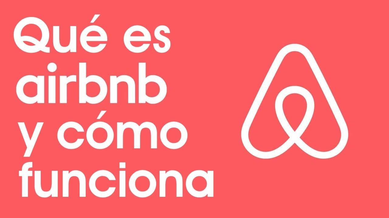 Que es Airbnb y Como Funciona