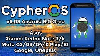 CypherOS (AOSCP) v5.0.3 BETA | Android 8.0 Oreo | Motorola, Xiaomi, Oneplus, Asus, Google...