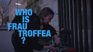Who is Frau Troffea? Trailer