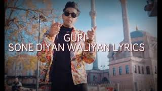 Sone Diya Waliyan LYRICS | GURI | LATEST ROMANTIC SONG 2019