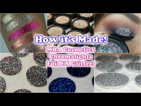 How MBA Cosmetics Chromalights Foil FX Glitter Are Made
