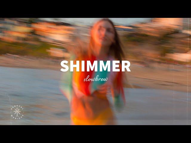 slowbrew - Shimmer (Lyrics)