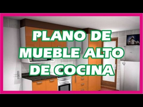 Plano de mueble alto de cocina youtube for Planos de cocinas