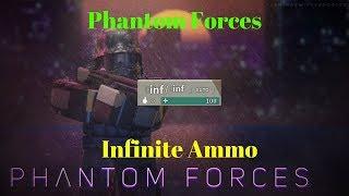 Phantom Forces Infinite Ammo [ROBLOX]