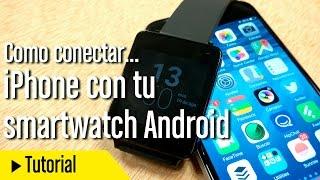 Cómo conectar tu iPhone con tu smartwatch Android