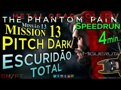 MGSVTPP Mission 13 PITCH BLACK in 4' Speedrun METAL GEAR SOLID V TPP Gameplay   PS4 Pro 1080p