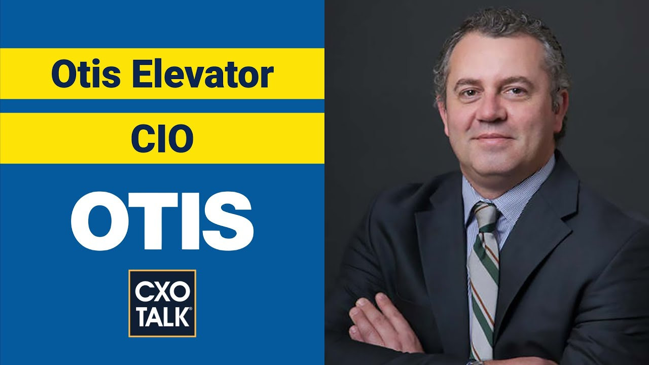 Otis Elevator CIO: Modern apps and IoT for digital transformation