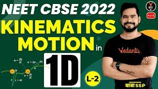 Kinematics Class 11 L2   Motion in 1D   NEET 2022 Preparation   NEET Physics   Sachin Sir