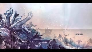Lost In The Echo (Killsonik Remix) - Linkin Park