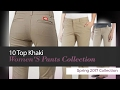 10 Top Khaki Women'S Pants Collection Spring 2017 Collection