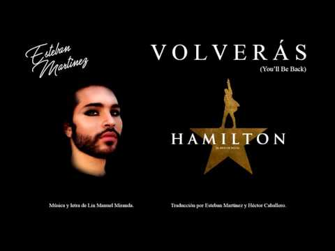 You'll Be Back (Volverás) - Hamilton (Spanish Cover)