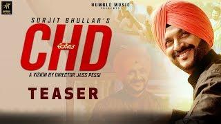 Teaser | CHD | Surjit Bhullar | Joy Atul | Vicky Dhaliwal | Full Song Coming Soon | Humble Music