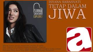 Video Isyana Sarasvati - Tetap Dalam Jiwa download MP3, 3GP, MP4, WEBM, AVI, FLV April 2018