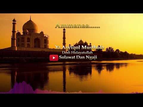 Dodi Hidayatullah - Ya Asyiqol Musthofa + Lirik | Sholawat dan Ngaji
