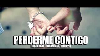 LOS TERABYTE // PERDERME CONTIGO - Crazyman - QUEVEDOINC.