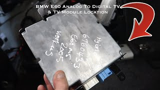 BMW E60 TV Module Location & How To Switch From Analog To Digital TV