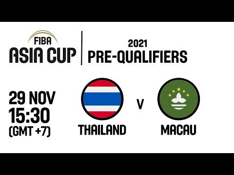 Thailand v Macau - Full Game - FIBA Asia Cup 2021 Pre