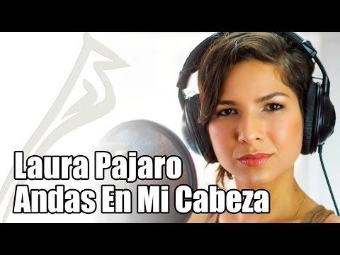 Andas En Mi Cabeza – Chino y Nacho ft. Daddy Yankee (Laura Pajaro Cover)